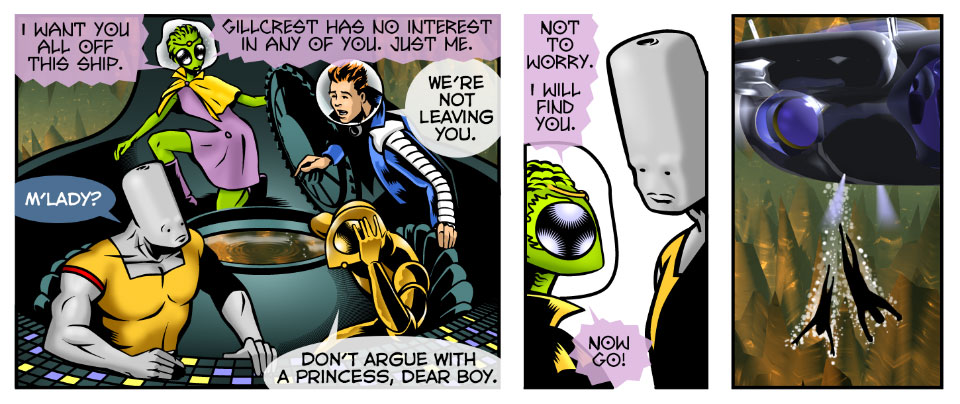 Don't argue with a princess, dear boy.