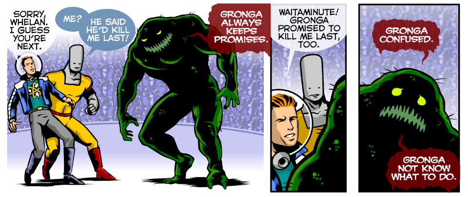 Gronga always keeps his promises!