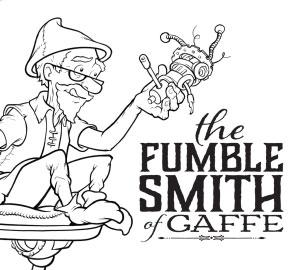 The Fumblesmith