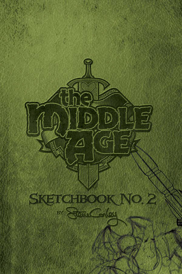 The Middle Age: Sketchbook No. 2: Softcover Edition
