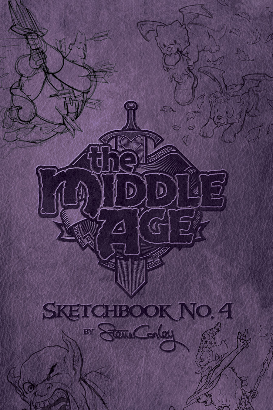 The Middle Age: Sketchbook No. 4: Softcover Edition